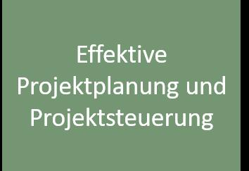 Effektive Projektplanung und Projektsteuerung